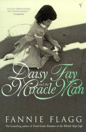 9780099297215: Daisy Fay and Miracle Man