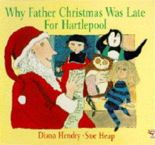 9780099297314: Why Father Christmas Was Late for Hartlepool (Red Fox Picture Books)