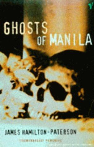 9780099298113: Ghosts of Manila