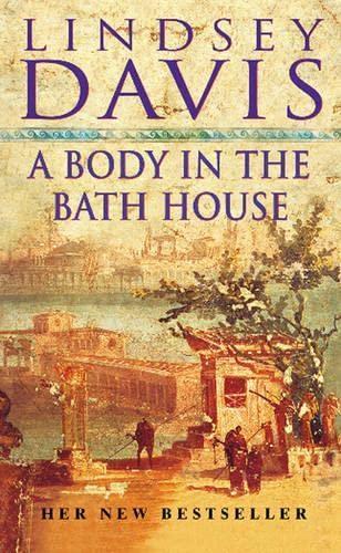 A Body In The Bath House: (Falco: Davis, Lindsey