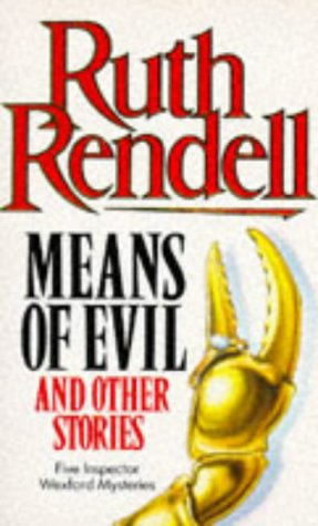 9780099299004: Means of Evil (Inspector Wexford Mysteries)