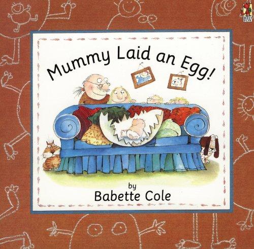 9780099299110: Mummy Laid an Egg!
