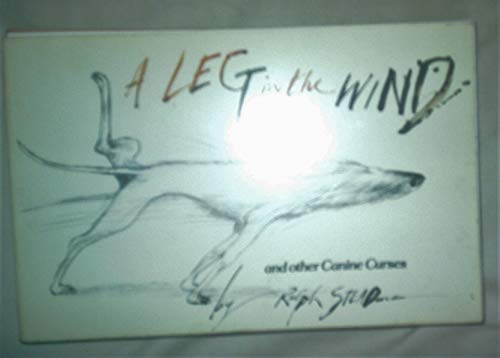 9780099299400: A Leg in the Wind and other Canine Curses