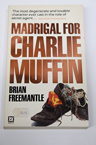 9780099300205: Madrigal for Charlie Muffin
