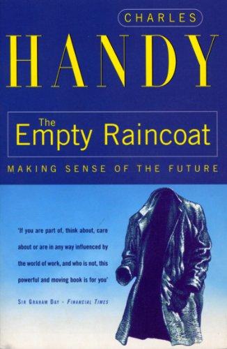 9780099301257: THE EMPTY RAINCOAT: MAKING SENSE OF THE FUTURE