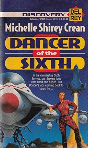 9780099301295: Dancer of the Sixth (Del Rey Discovery)