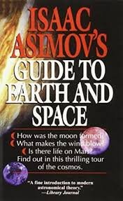 9780099301318: Isaac Asimov's Guide to Earth and Space