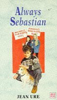 9780099301981: Always Sebastian (Red Fox Young Adult Books)