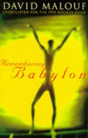 9780099302421: Remembering Babylon