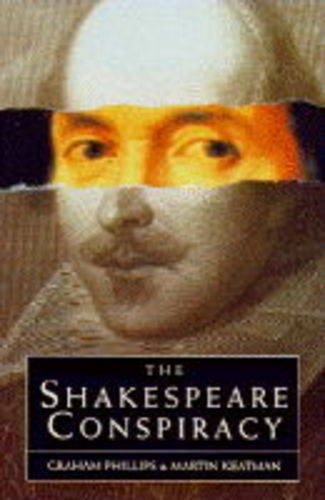 9780099302476: The Shakespeare Conspiracy