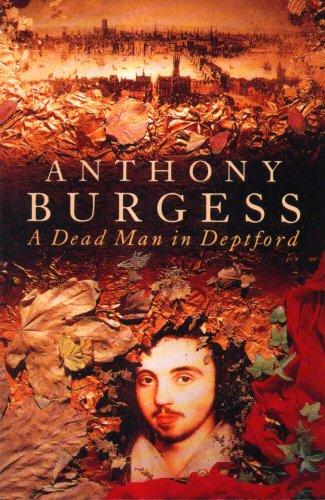 A Dead Man in Deptford: Burgess, Anthony