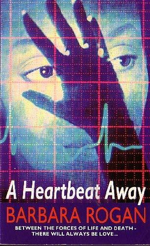 9780099303022: Heart Beat Away