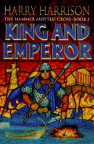 9780099303053: King and Emperor (The Hammer and the Cross Book 3)
