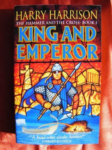 9780099303091: King and Emperor - the Hammer and the Cross Book 3