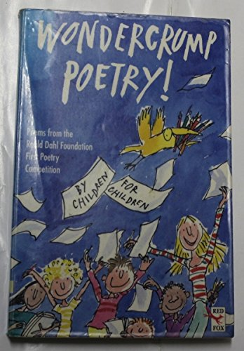 9780099303282: Wondercrump Poetry!: The Best Children's Poems from the Roald Dahl Poetry Competition, 1994 (Red Fox Poetry Books)