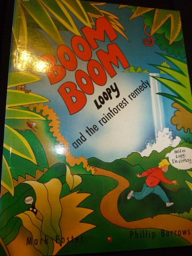 9780099303640: Boom-Boom, Loopy and the Rainforest Remedy