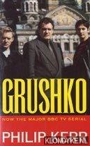 9780099303725: Grushko