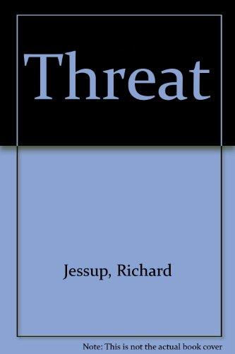 9780099304104: Threat