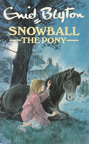 9780099306603: Snowball the Pony