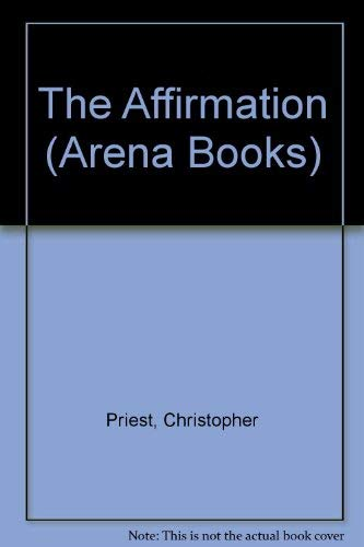 9780099306801: The Affirmation (Arena Books)