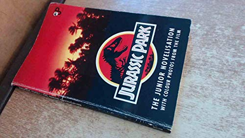 9780099307013: Jurassic Park: the Junior Novelisation (With colur photos from the film)