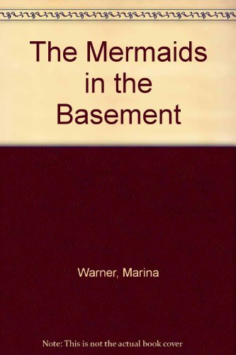 9780099307716: The Mermaids in the Basement