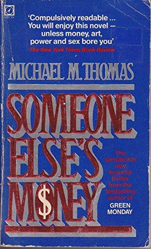 9780099307907: Someone Else's Money