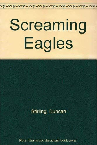 9780099308607: Screaming Eagles