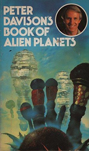 9780099308805: Peter Davison's Book of Alien Planets