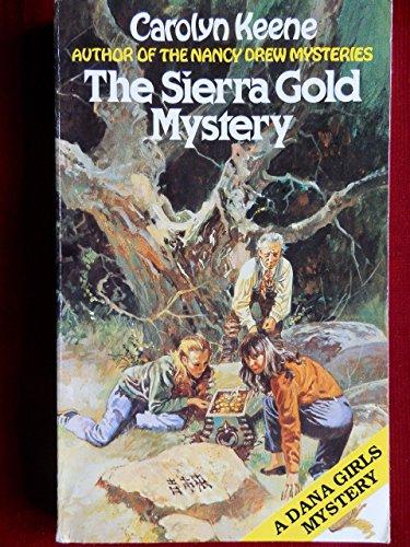 9780099308904: Sierra Gold Mystery (Dana girls mystery)