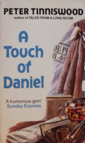 A Touch of Daniel (0099314606) by Tinniswood, Peter