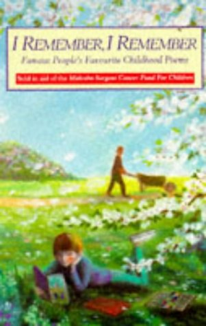 9780099318316: I Remember, I Remember: Famous People's Favourite Childhood Poems (Red Fox Poetry Books)