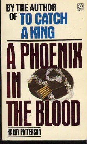 9780099319603: Phoenix in the Blood