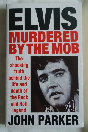 9780099319719: Elvis: Murdered by the Mob