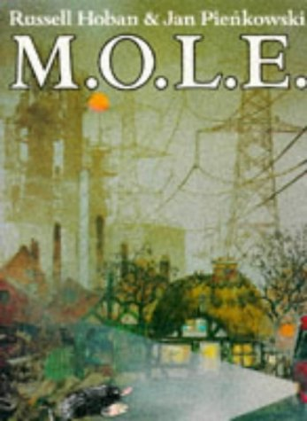 9780099321118: M.O.L.E. (Much Overworked Little Earthmover) (Red Fox picture books)