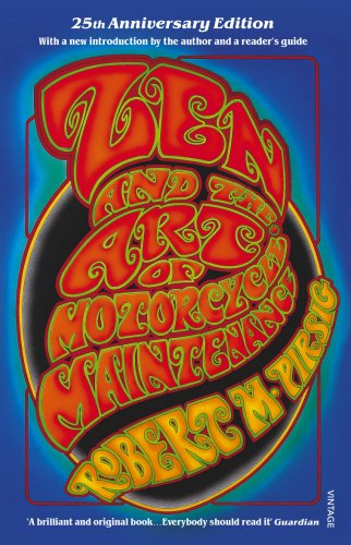 9780099322610: Zen And The Art Of Motorcycle Maintenance: 25th Anniversary Edition