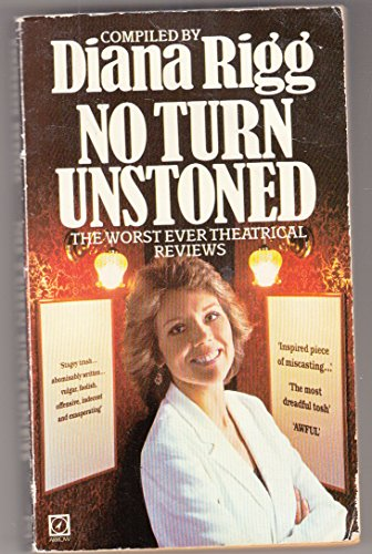 9780099322702: No Turn Unstoned: Worst Ever Theatrical Reviews