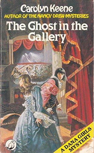 9780099323204: Ghost in the Gallery (Dana girls mystery)