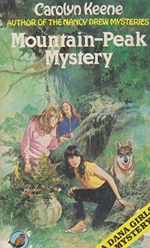 9780099327806: MOUNTAIN-PEAK MYSTERY: A Dana Girls Mystery