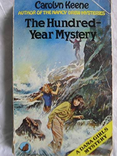 9780099328001: Hundred-year Mystery (A Dana girls mystery)