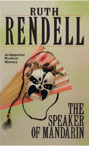 9780099328100: The Speaker Of Mandarin: (A Wexford Case)