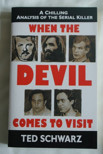 When the Devil Comes to Visit (0099328518) by Schwartz, Ted