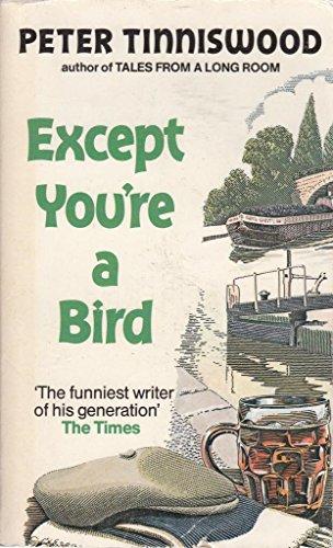 9780099330400: Except You're a Bird
