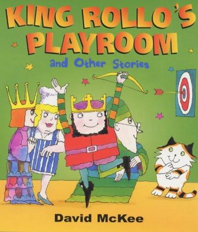 9780099330806: King Rollo's Playroom