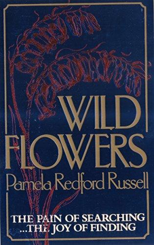 9780099331001: Wild Flowers