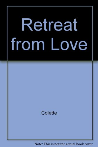 9780099331100: Retreat from Love