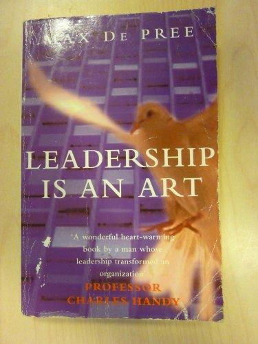 9780099331919: Leadership Is an Art
