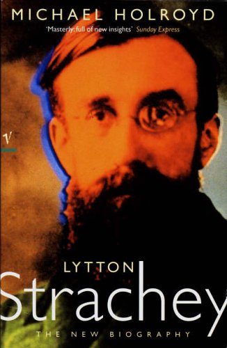 9780099332916: Lytton Strachey: The New Biography