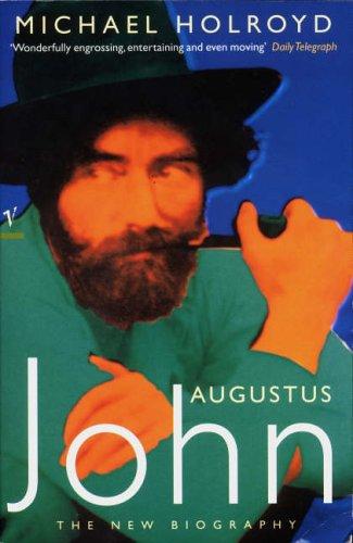 9780099333012: Augustus John: The New Biography