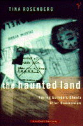 9780099333517: The Haunted Land: Facing Europe's Ghosts After Communism